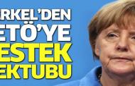Merkel'den FETÖ'ye destek mektubu