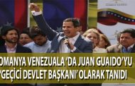 Romanya, Juan Guaidó'yu 'geçici' Venezuela Cumhurbaşkanı olarak tanıdı